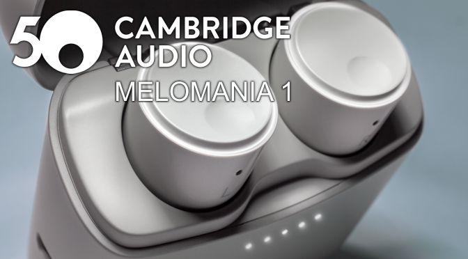 Hardwaretest: Cambridge Audio Melomania 1 – britische Knöpfe im Ohr