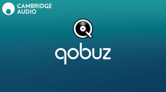 Kostenfreies Update: Cambridge Audio bietet Hi-Res-Streaming mit qobuz